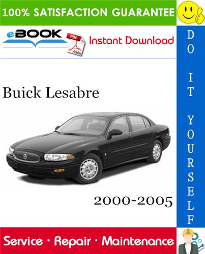 Buick Lesabre Service Repair Manual 2000 2005 Download Buick Lesabre Buick Repair Manuals