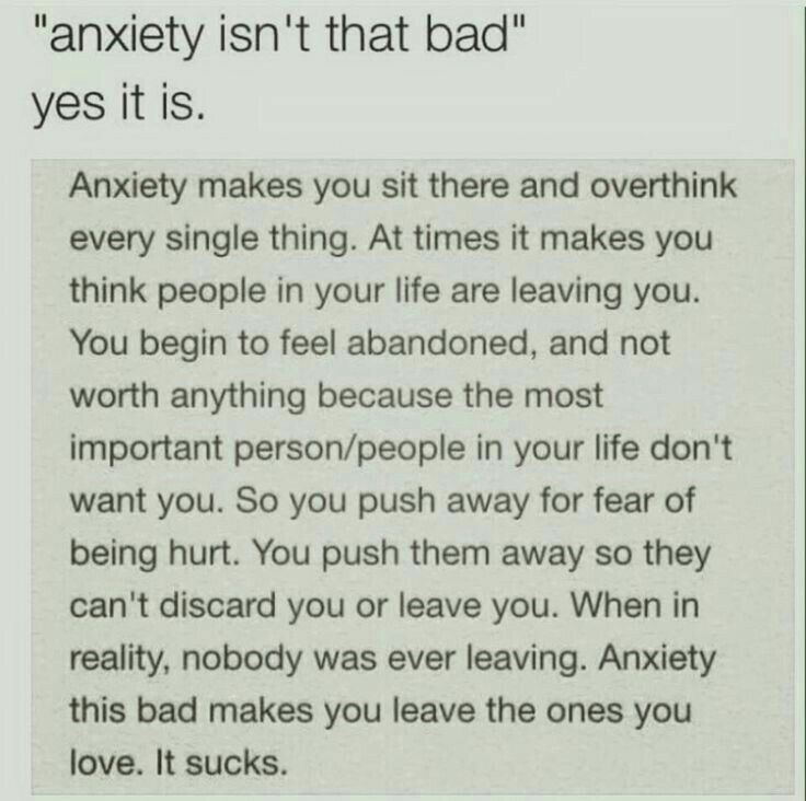 "I really don't like it when people say ""well anxiety isn't as bad as depression"" because it can be for a lot of people"