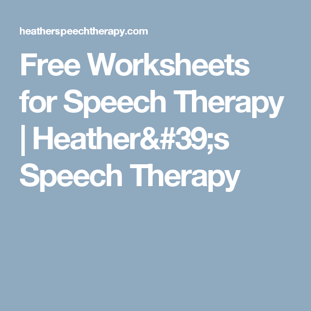 Free Worksheets for Speech Therapy | Heather\'s Speech Therapy ...