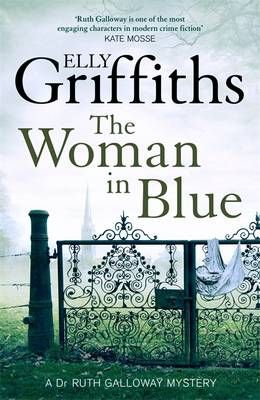 The Woman In Blue By Elly Griffiths Books Got Books