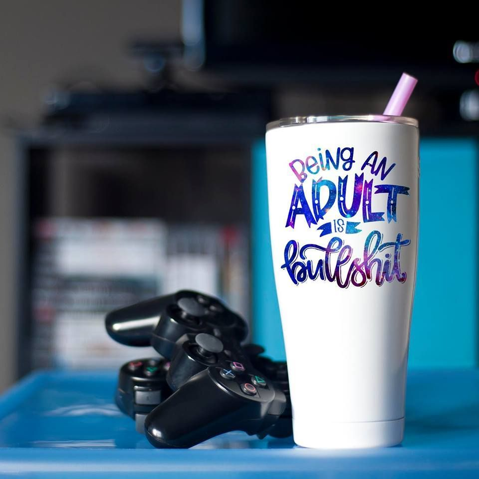 Being an adult is bullsh*t. Funny tumbler. Life quote.