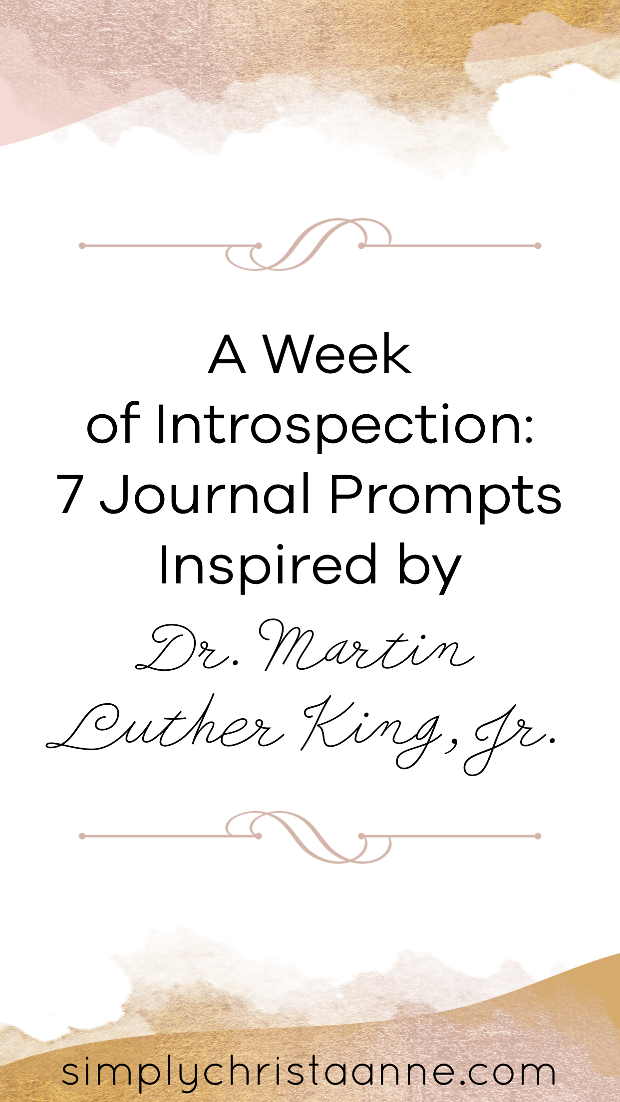 A Week of Introspection: 7 Journal Prompts Inspired by Dr. Martin Luther King, Jr.