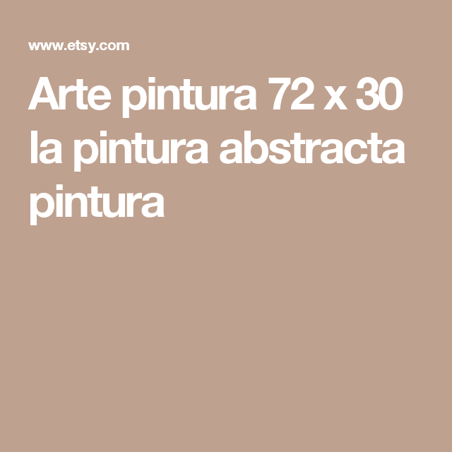 Arte pintura 72 x 30 la pintura abstracta pintura