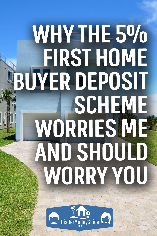 The 5 First Home Loan Deposit Scheme Worries Me In 2020