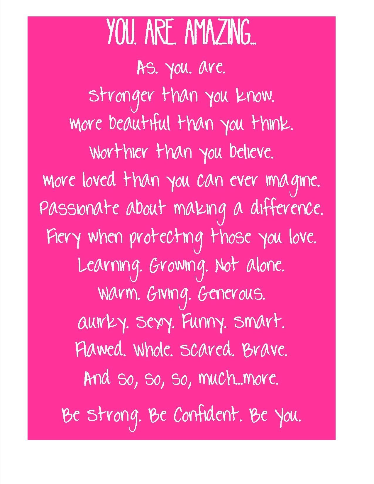 You Are Amazing!  Funny uplifting quotes, Encouragement quotes