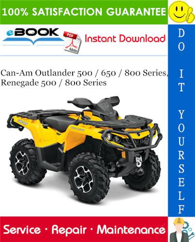 2009 Can Am Outlander 500 650 800 Series Renegade 500 800 Series Atv Service Repair Manual Can Am Repair Manuals Renegade