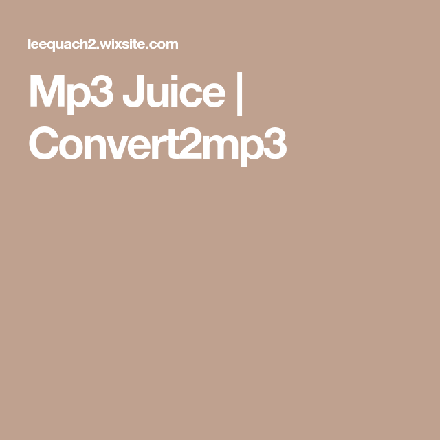 Mp3 Juice Convert2mp3 Free Music Online Mp3 Song Download Music Download