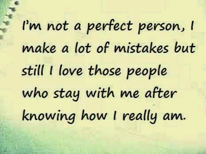 I M Far From Perfect Best Love Quotes Inspirational Quotes Optimist Quotes