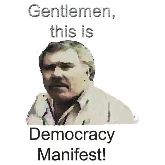 this is democracy manifest