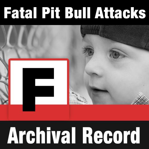 The number of U.S. children killed by pit bulls since 1980 by DogsBite.org - Fatal Pit Bull Attacks - The Archival Record