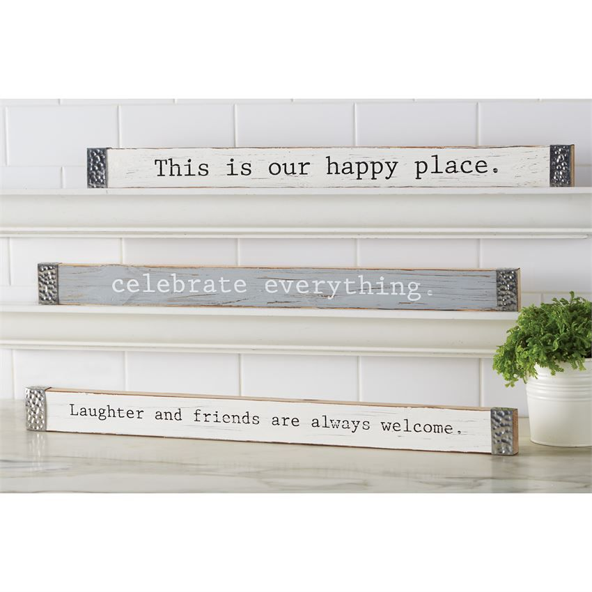 3 styles. Home Decor - Quotes - Antiqued - Printed white and gray sentiment sticks feature metal capped edges.