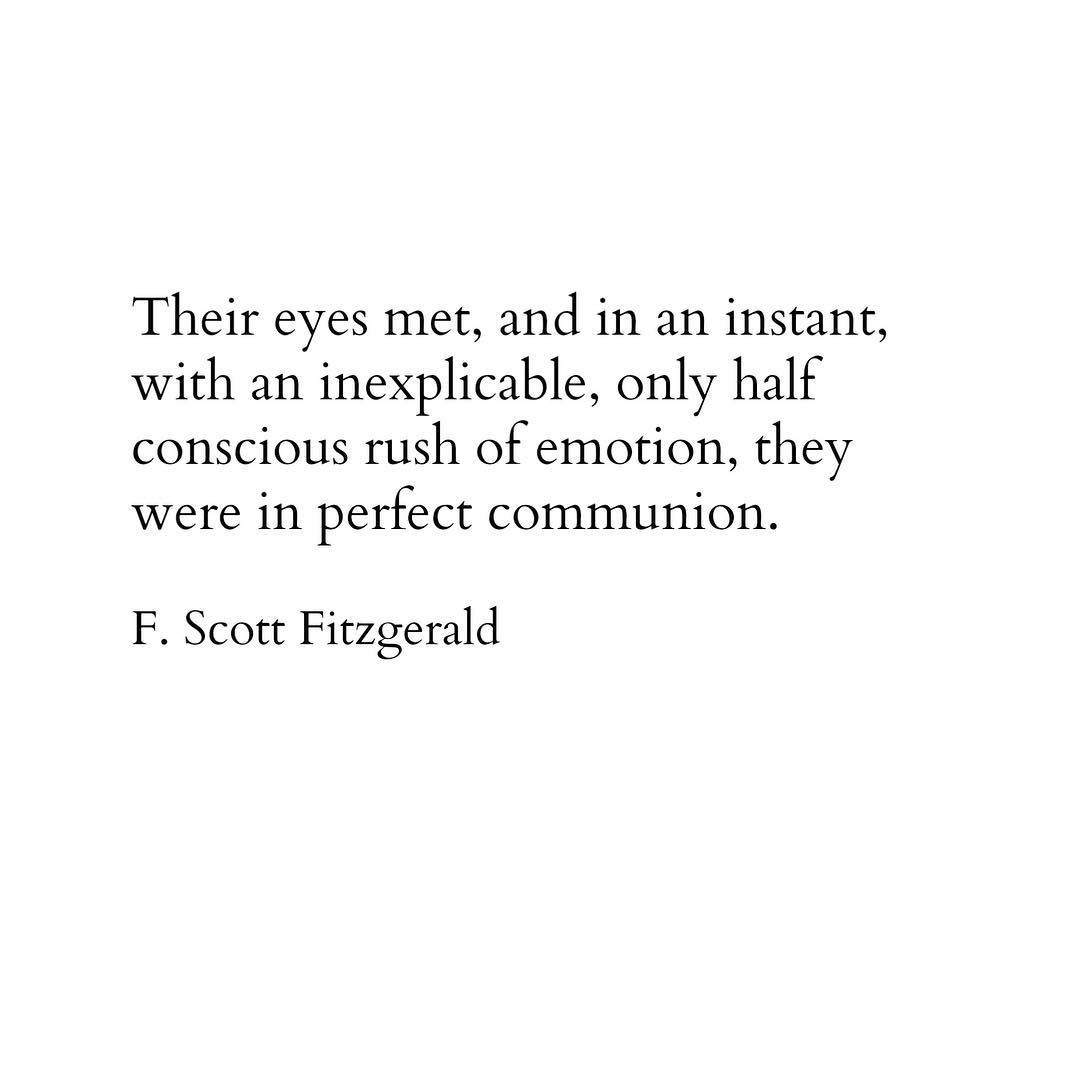 F Scott Fitzgerald Quote Literature Eyes Love Lust Meeting