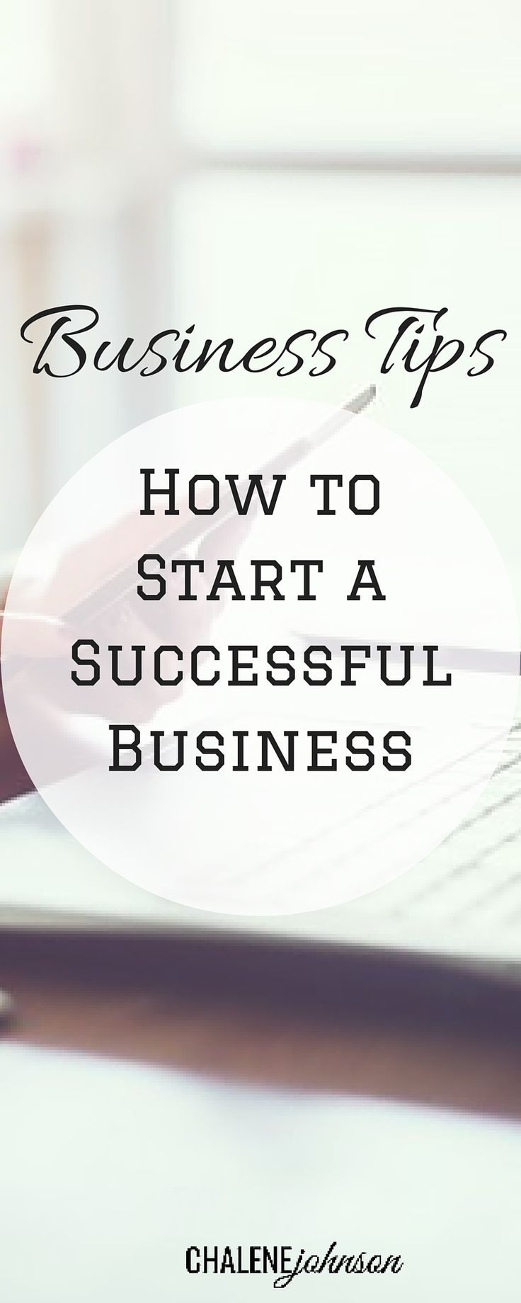 Business Tips How to Start a Successful Business