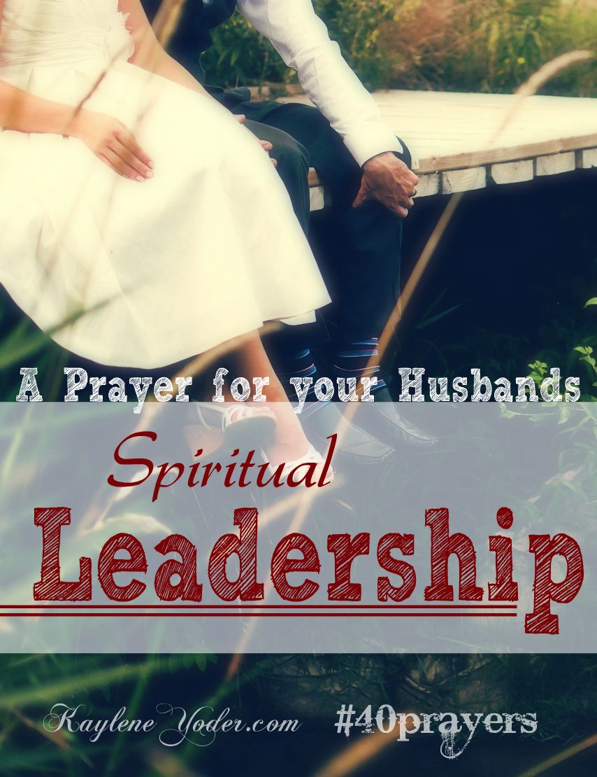 Leader About Husband Being Spiritual Bible Verses