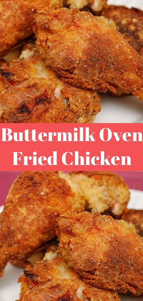 Buttermilk Oven Fried Chicken Buttermilk Oven Fried Chicken Oven Fried Chicken Chicken Recipes