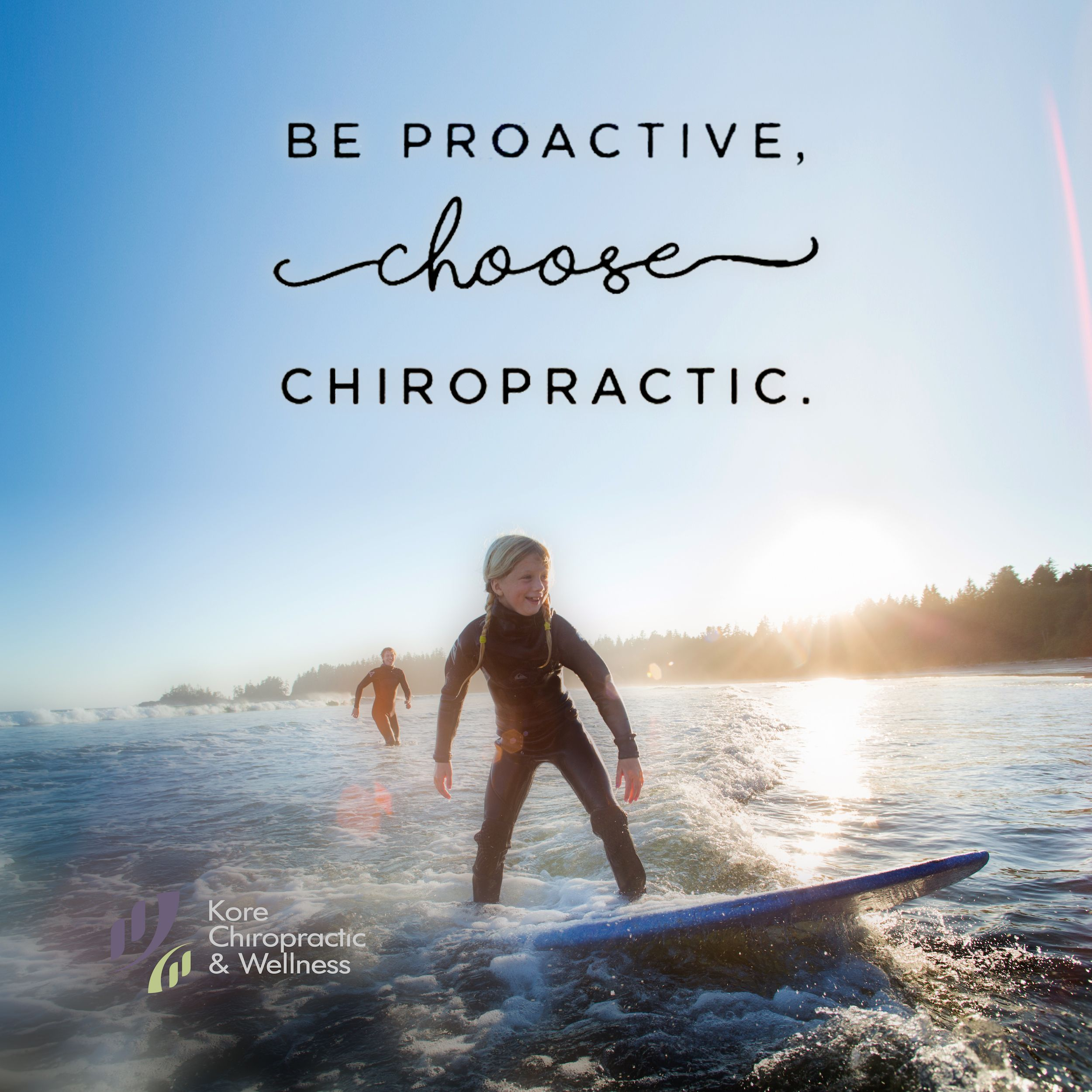 Be Proactive Chose Chiropractic Getadjusted Vancouver Newwest Burnaby Richmondbc Www Korechi Chiropractic Care Chiropractic Chiropractic Wellness
