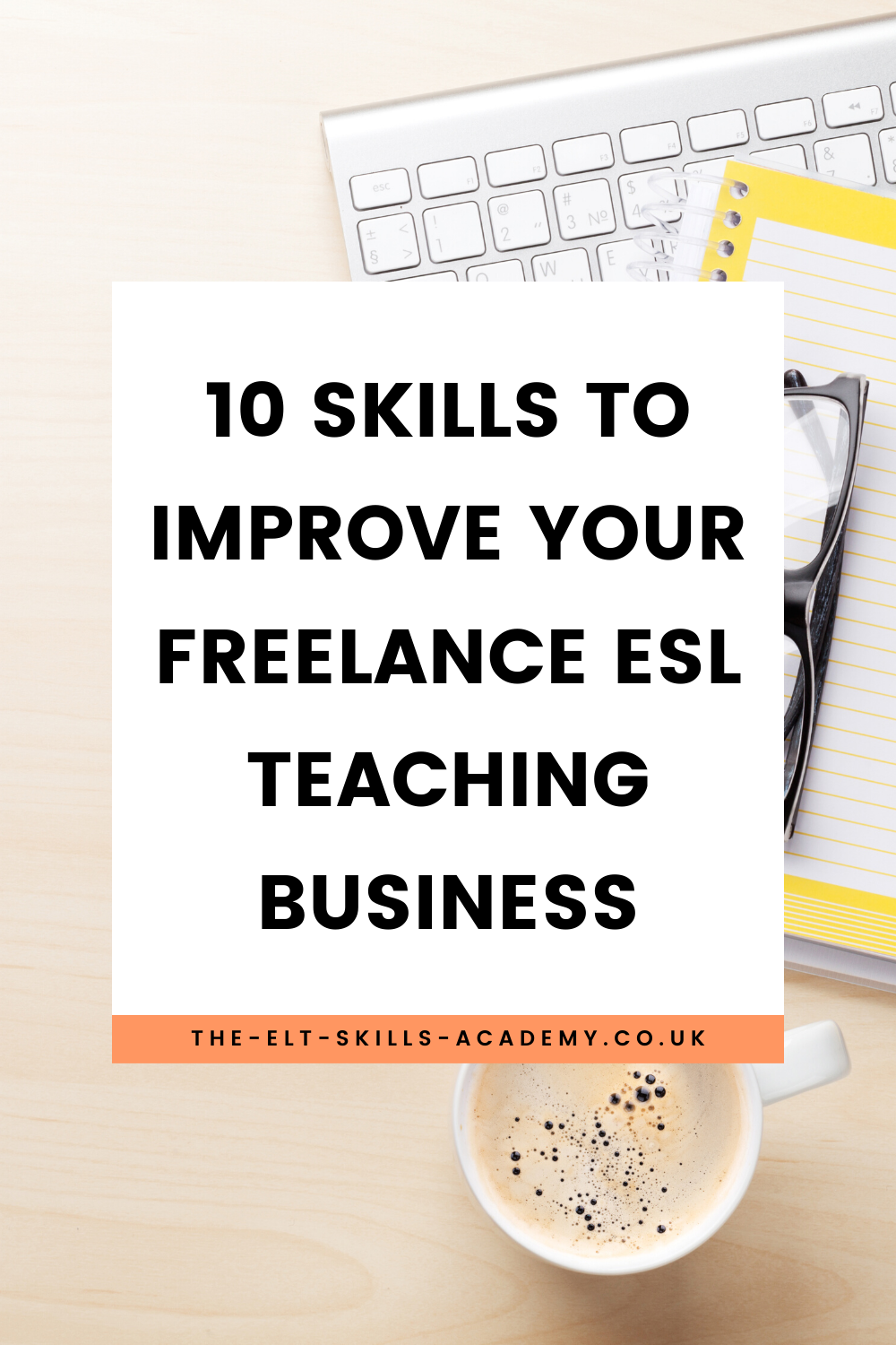 10 Skills To Improve Your Online Teaching Business Teaching Business Teach English To Kids Esl Teaching