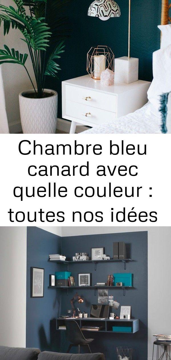 Chambre Bleu Canard Avec Quelle Couleur Accords Classe Et Idees