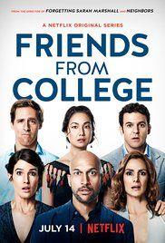 Friends From College Tv Series 2017 Imdb Bingeworthy Tv Tv