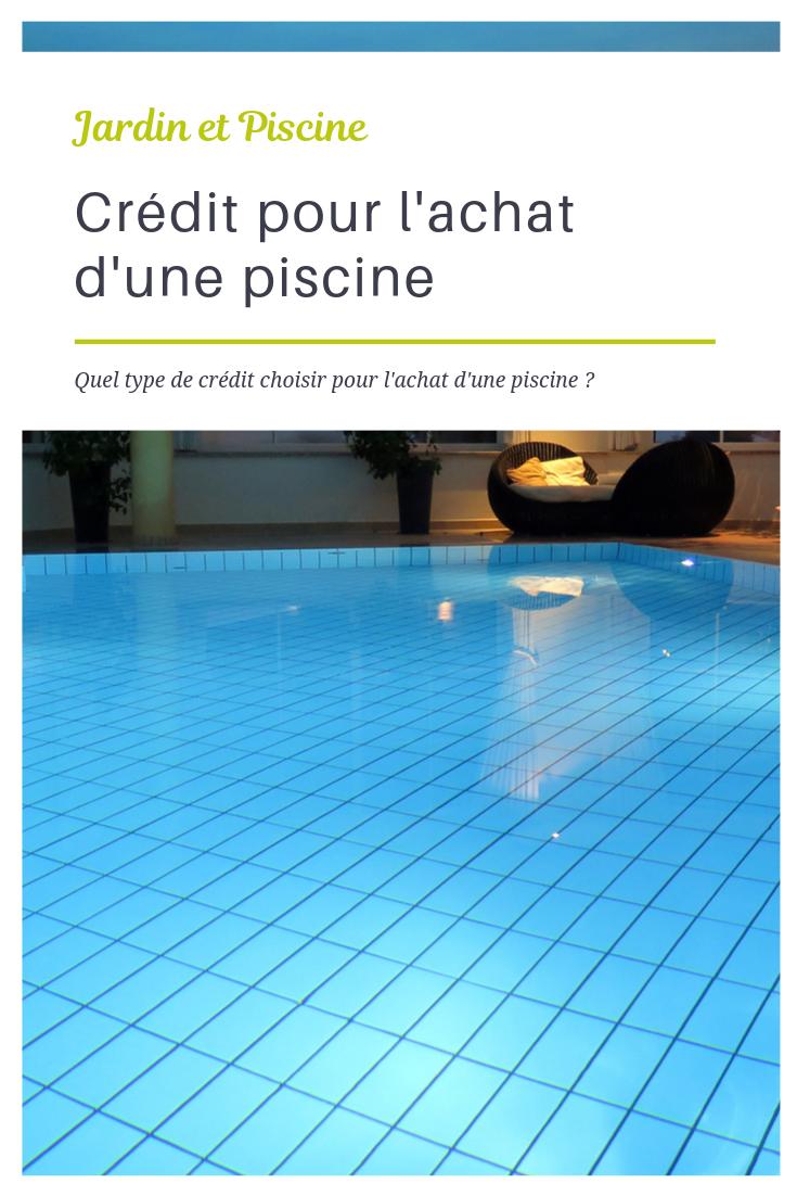 Cr dit pour l achat d une piscine bien r fl chir avant - Comment faire une piscine pas cher ...