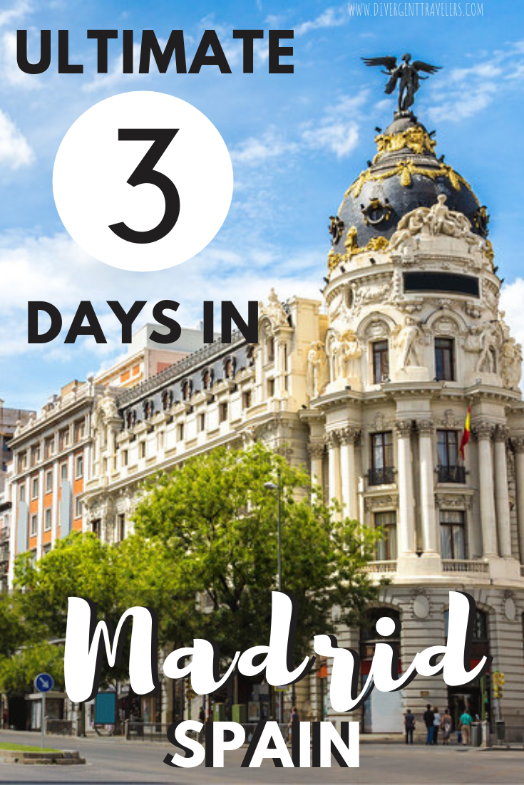 Ultimate 3 Days In Madrid Itinerary Art History Culture Madrid Travel Spain Itinerary Visit Madrid