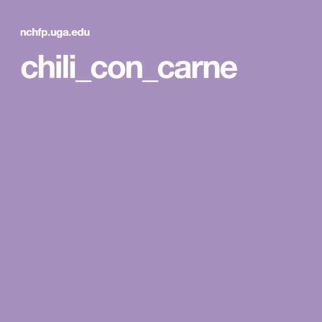 Chili Con Carne Chili Con Carne Canned Meat Canning Chili
