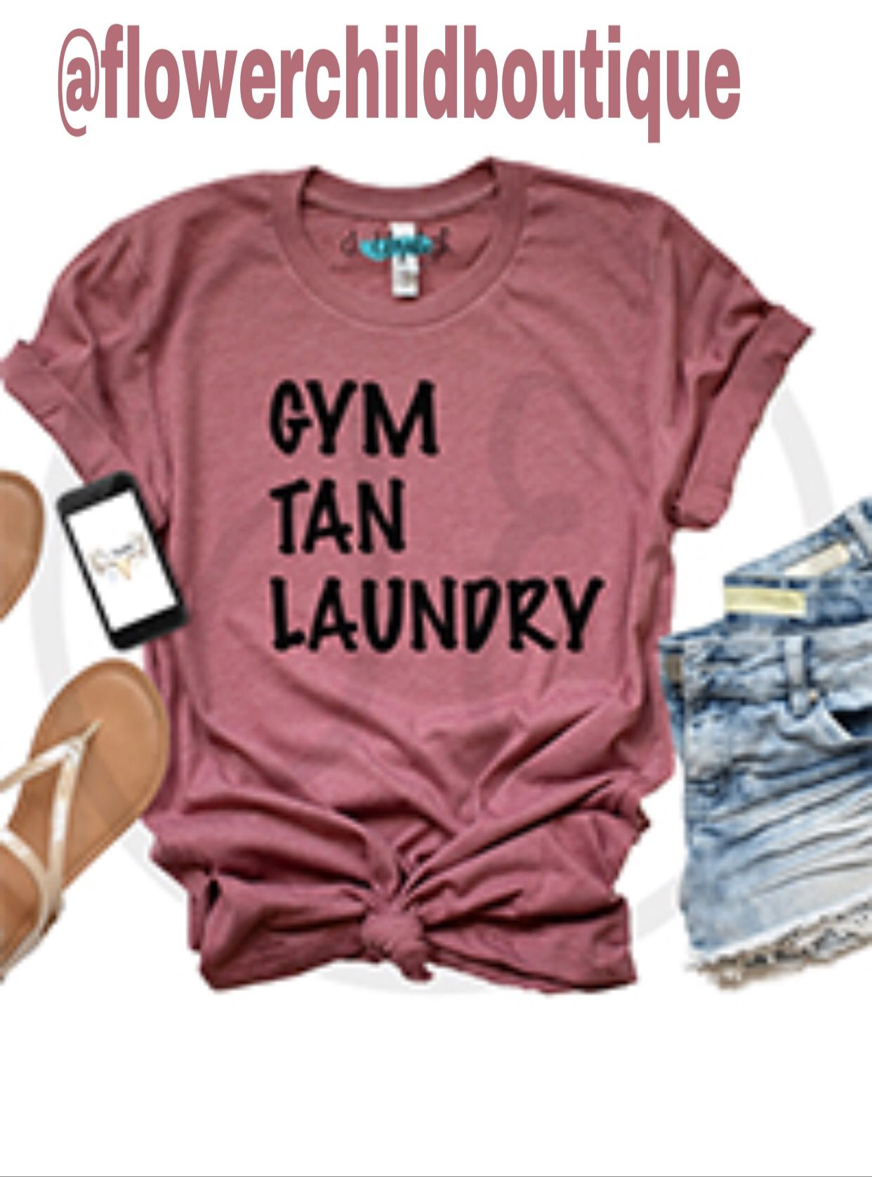 Gym Tan Laundry Cuteshirt Graphictee With Images Laundry