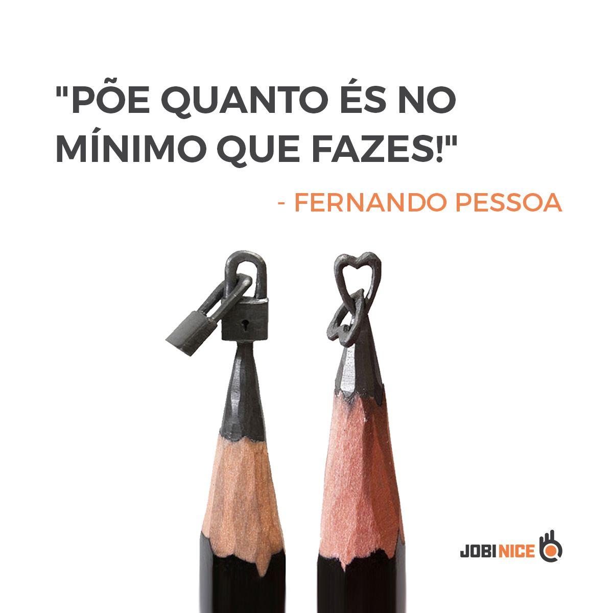Frases De Fernando Pessoa Jobinice Fernandopessoa Poemas