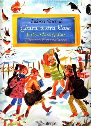 Tatiana STACHAK Extra Class Guitar + CD | Guitars