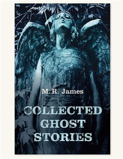 Collected Ghost Stories Softcover Ghost stories, Scary