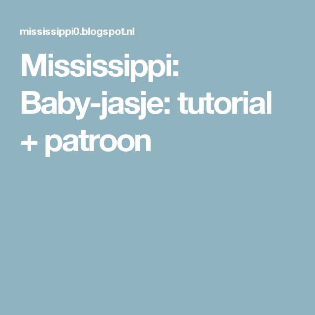 Mississippi: Baby-jasje: tutorial + patroon
