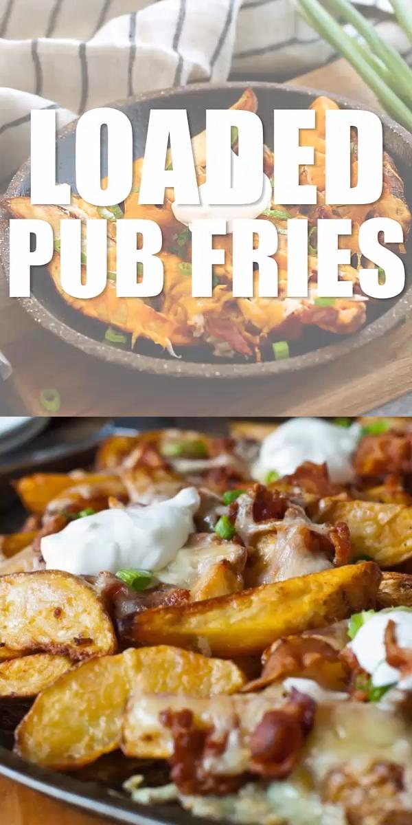Loaded Pub Fries #foodrecipies