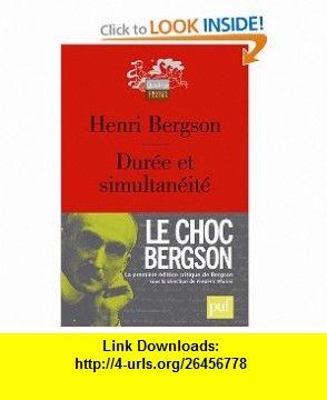 Durée et simultanéité (French Edition) (9782130568698) Henri Bergson , ISBN-10: 2130568696  , ISBN-13: 978-2130568698 ,  , tutorials , pdf , ebook , torrent , downloads , rapidshare , filesonic , hotfile , megaupload , fileserve
