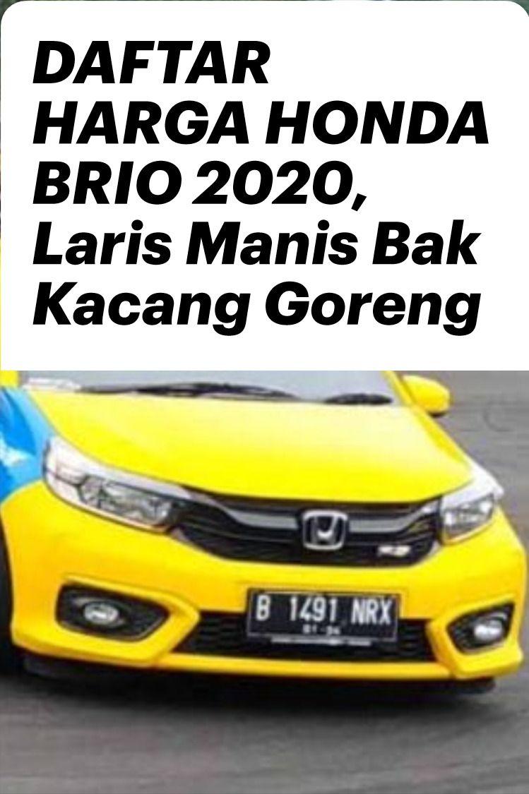Daftar Harga Honda Brio 2020 Laris Manis Bak Kacang Goreng Honda