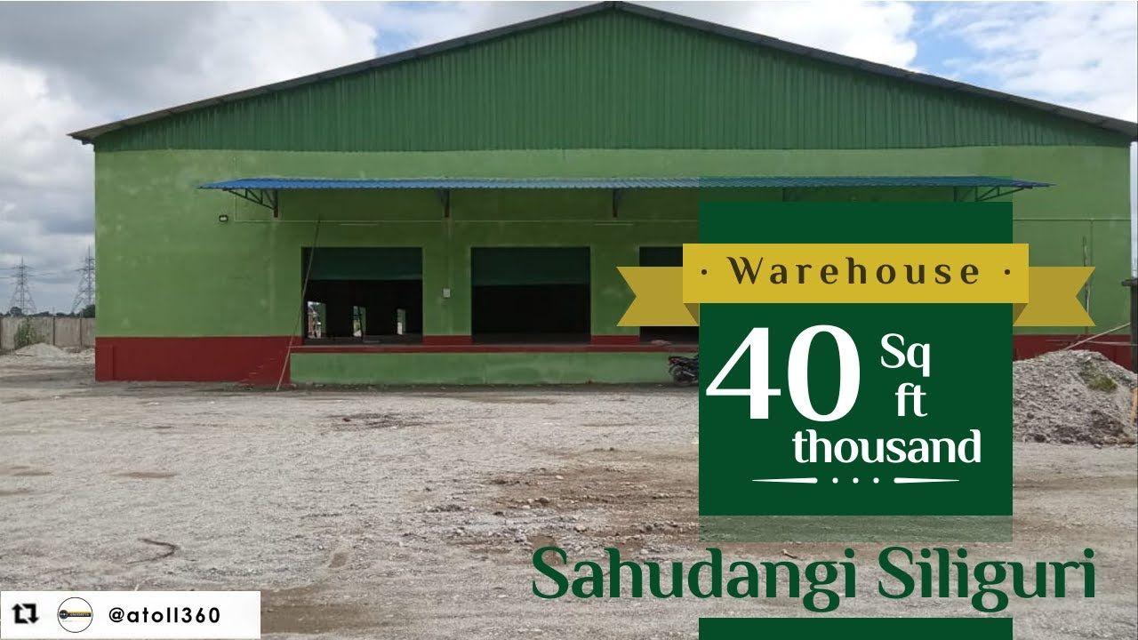 Warehouse For Rent In Siliguri Sahudangi Review Rent Property Buyers Siliguri