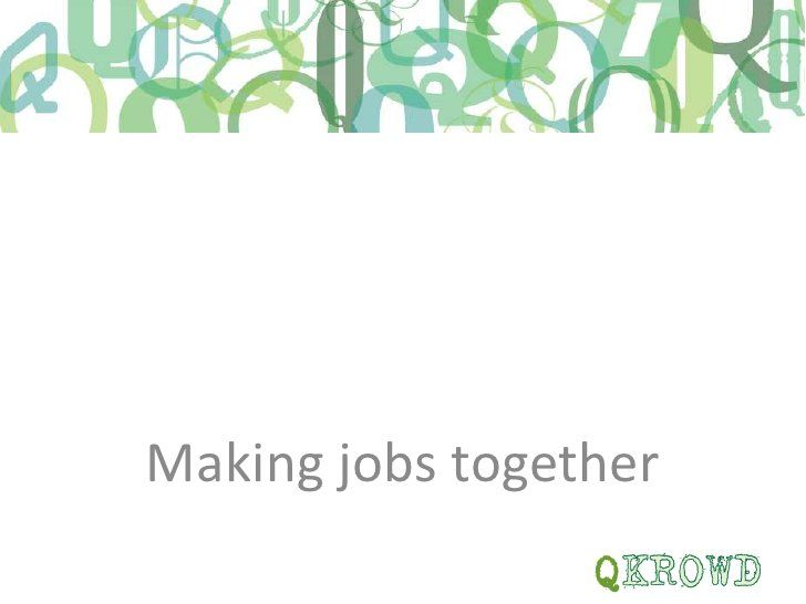 Qkrowd working well information by Acuity Design, via Slideshare