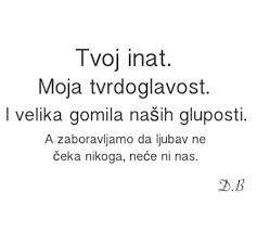 Djordje Balasevic Citati Google Suche Life Quotes