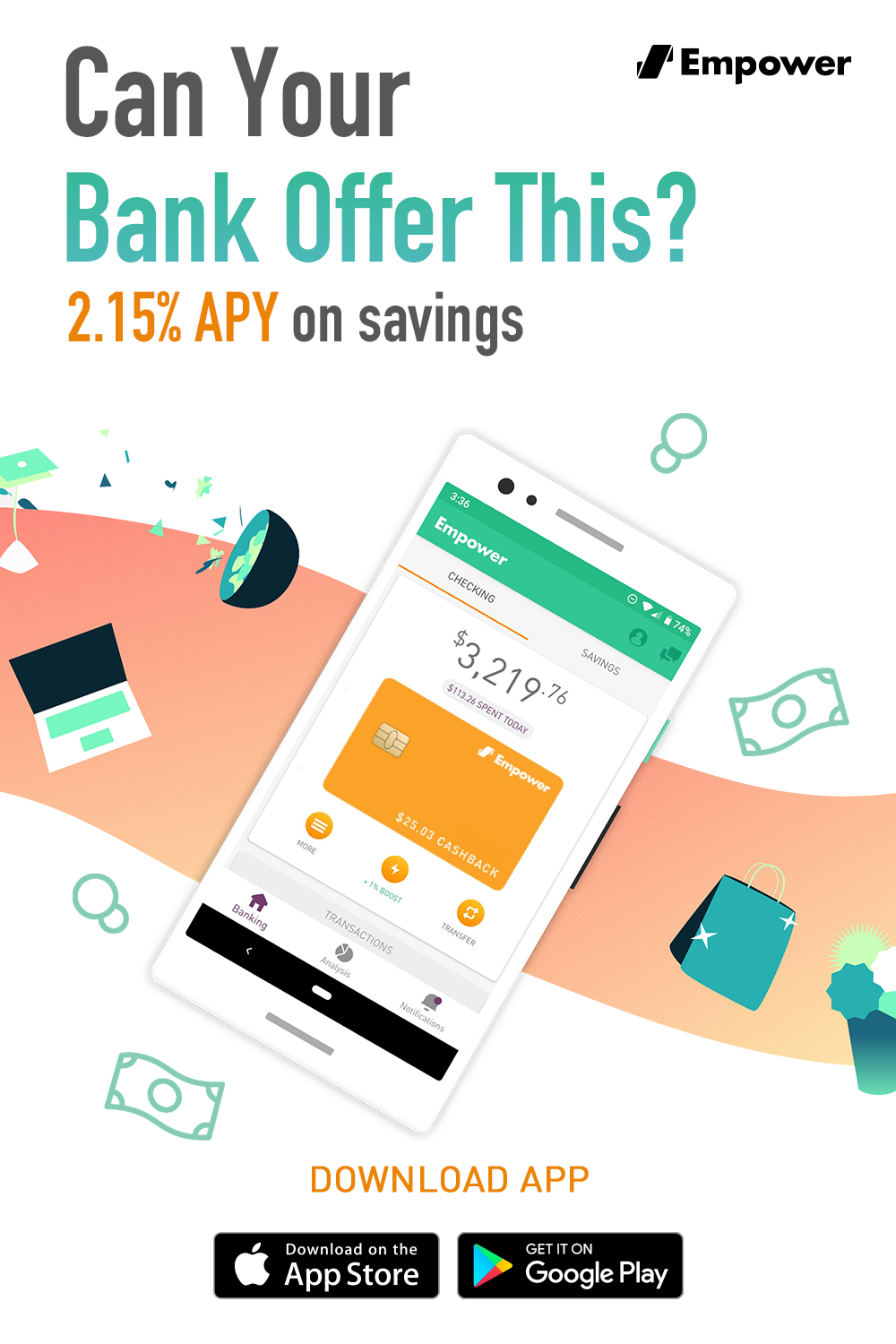 Reward yourself with a better bank. Earn 2.15 APY on