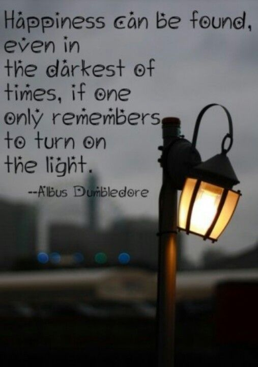 Don't stay in the darkness.