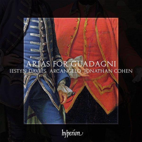 Arias pour Guadagni par Iestyn Davies,  Arcangelo et Jonathan Cohen