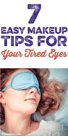 7 Easy Makeup Tips F     7 Easy Makeup Tips For Your Tired Eyes