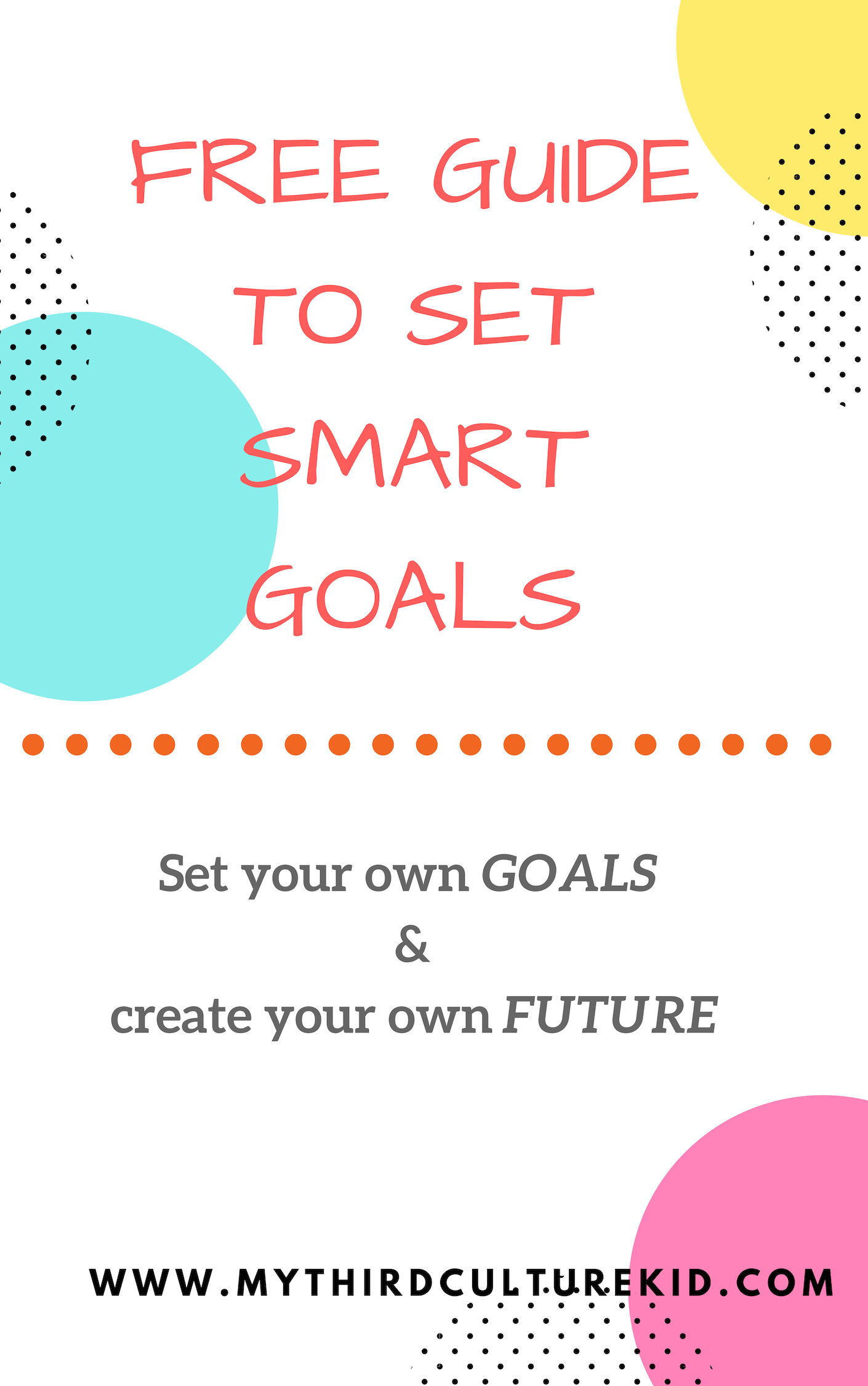 Free Guide To Set Your Own Goals Smartgoals