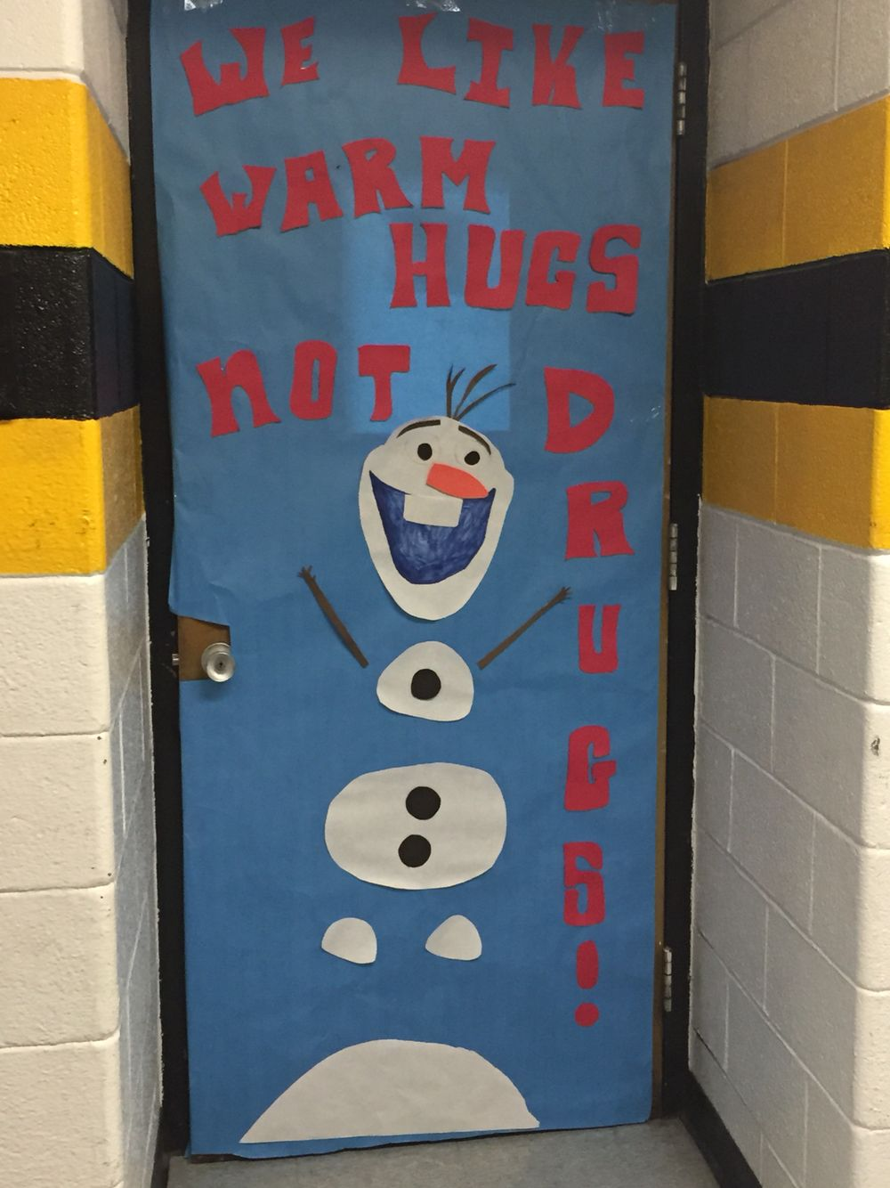 I Like Warm Hugs Not Drugs Cute Olaf Door We Did For Red Ribbon