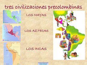 Tres Civilizaciones Precolombinas LOS AZTECAS MAYAS INCAS Aula Virtual Monat Des Hispanischen Kolonialerbes