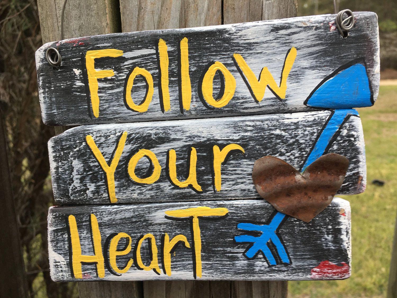Shutter slat signfollow your heartrusty tin heart accentrustic