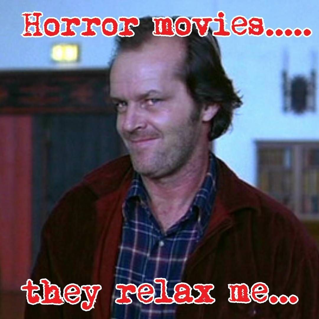 Shanell Davina Deadheart On Instagram I M So Ready To Relax And Watch A Horror Movie After This Long Day Relax Horror Movies Memes Funny Horror Horror