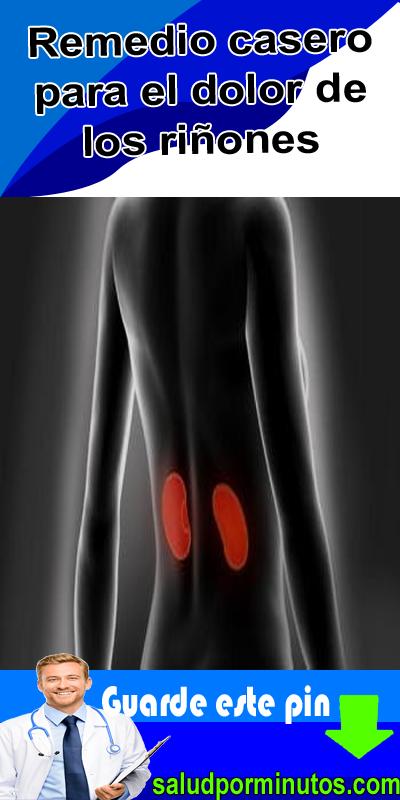 remedio casero para el dolor delos riñones