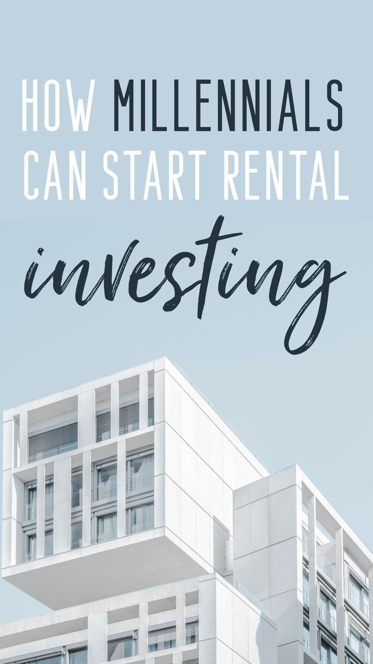 How Millennials Can Buy Their First Rental Property - ThirtyEight Investing