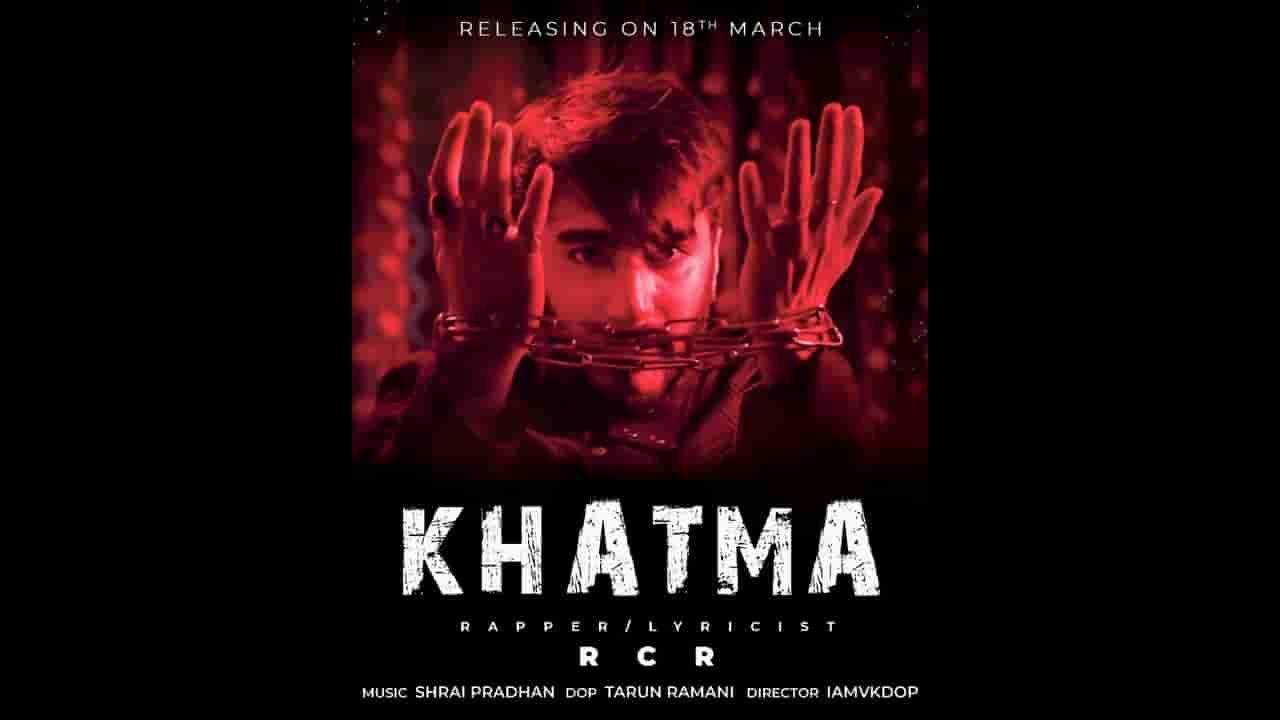 Khatma lyrics by rcr is latest rap song sung and written
