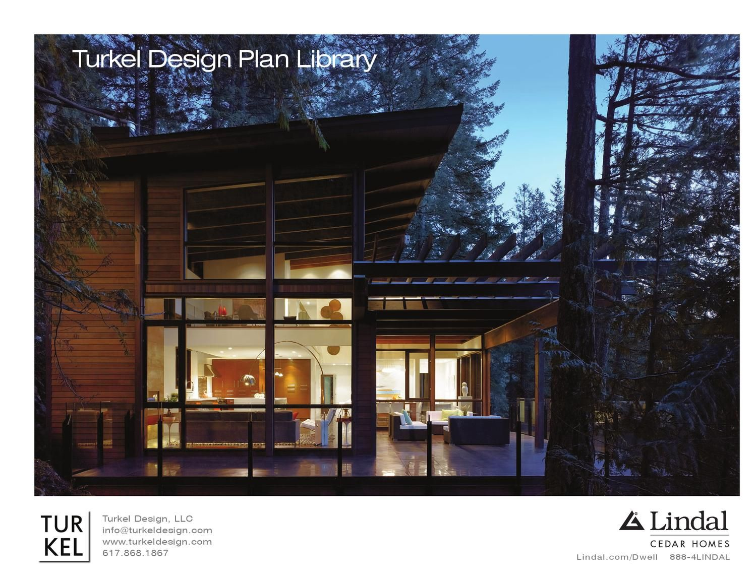 Turkel Design For Lindal Cedar Homes Plan Library Windows And